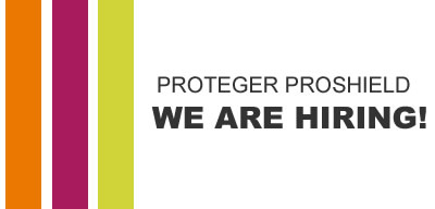 PROTEGER PROSHIELD – WE ARE HIRING